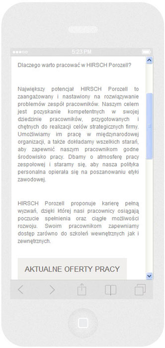 <p>Software on request for Hirsch Porozell – website.<br />Website in RWD technology.<br />Selected websites for iPhone 5, in portrait layout, screen width: 320 px</p>